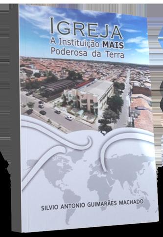 Igreja: A Instituição MAIS Poderosa da Terra